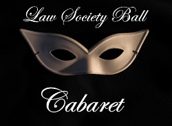 Law Society Ball: Cabaret